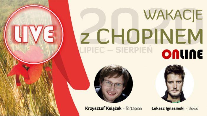 Wakacje z Chopinem: Krzysztof Książek i Łukasz Ignasiński