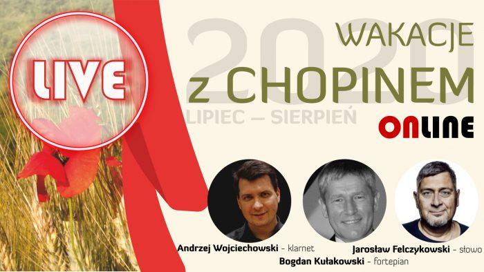 Wakacje z Chopinem: Andrzej Wojciechowski, Bogdan Kułakowski i Jarosław Felczykowski