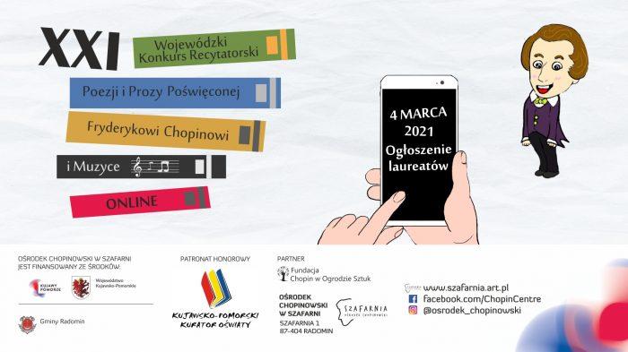 Ogłoszenie laureatów XXI Wojewódzkiego Konkursu Recytatorskiego Poezji i Prozy Poświęconej Fryderykowi Chopinowi i Muzyce