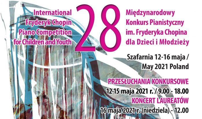 28. Międzynarodowy Konkurs Pianistyczny im. Fryderyka Chopina dla Dzieci i Młodzieży – online